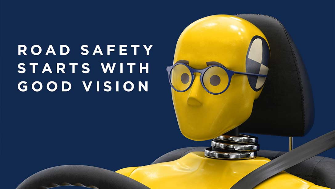 Road safety starts with good vision.